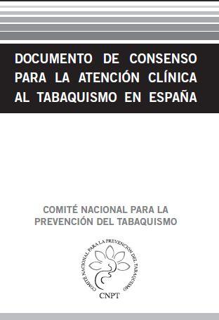 Documento de consenso para la atención clínica al tabaquismo en España_CNPT